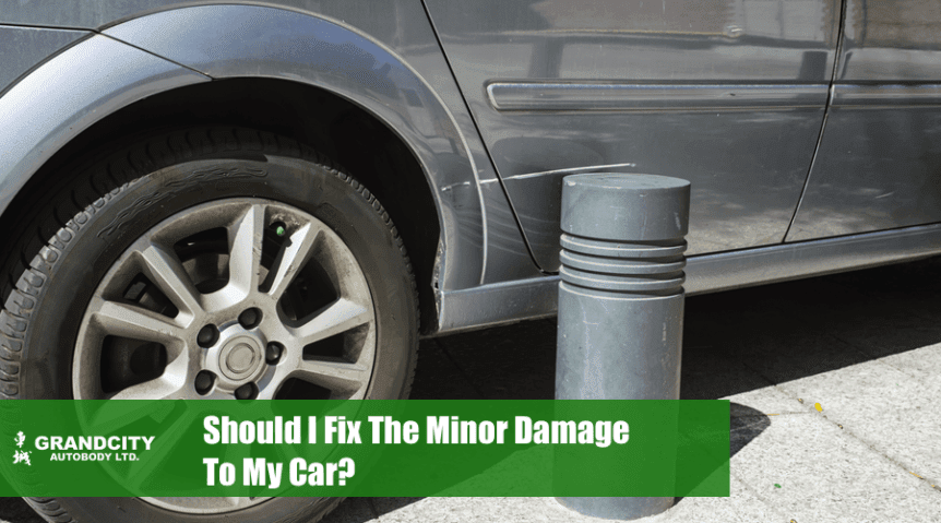 should-i-fix-the-minor-damage-to-my-car